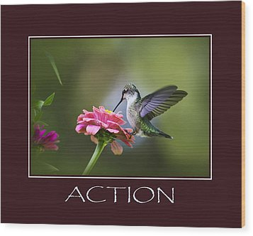 Action Inspirational Motivational Poster Art Wood Print by Christina Rollo