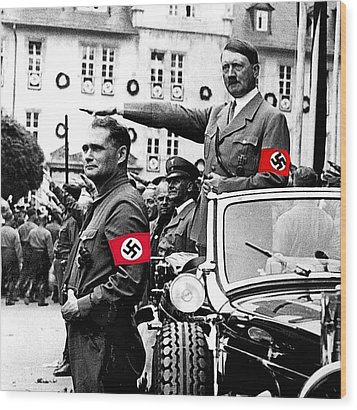Adolf Hitler Giving The Nazi Salute From A Mercedes #3 C. 1934-2015 Wood Print