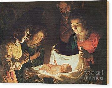 Adoration Of The Baby Wood Print by Gerrit van Honthorst
