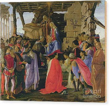 Adoration Of The Magi Wood Print by Sandro Botticelli