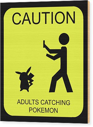 Wood Print featuring the digital art Adults Catching Pokemon 1 by Shane Bechler