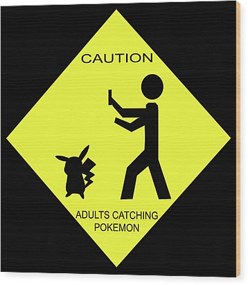 Wood Print featuring the digital art Adults Catching Pokemon 2 by Shane Bechler