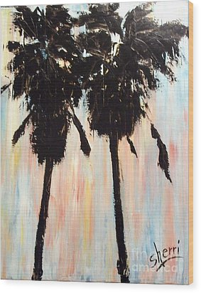 Afternoon Palms Wood Print by Sherri Wimberly