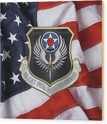 Air Force Special Operations Command -  A F S O C  Shield Over American Flag Wood Print by Serge Averbukh