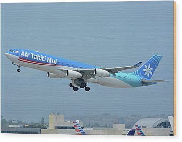 Air Tahiti Nui Airbus A340-313x F-osea Los Angeles International Airport May 3 2016 Wood Print by Brian Lockett