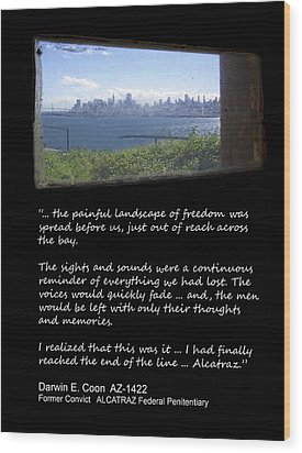 Alcatraz Reality - The Painful Landscape Of Freedom Wood Print by Daniel Hagerman