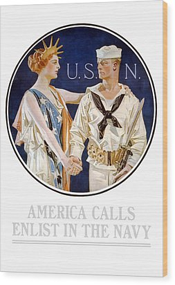 America Calls Enlist In The Navy Wood Print by War Is Hell Store