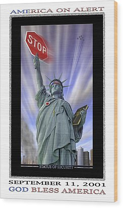America On Alert II Wood Print by Mike McGlothlen