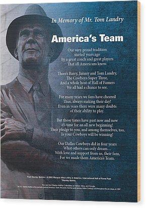 America's Team Poetry Art Wood Print by Stanley Mathis