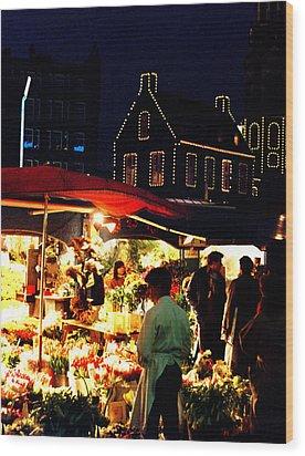 Amsterdam Flower Market Wood Print by Nancy Mueller