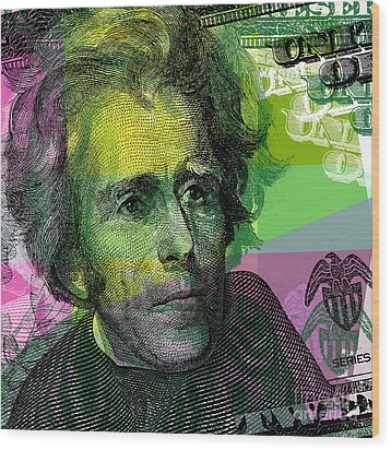Wood Print featuring the digital art Andrew Jackson - $20 Bill by Jean luc Comperat