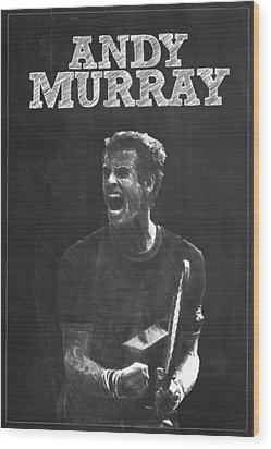 Andy Murray Wood Print by Semih Yurdabak