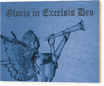 Angel Gloria In Excelsis Deo Wood Print by Denise Beverly
