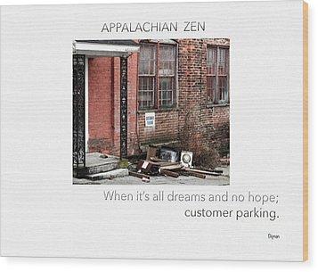 Appalachian Zen Wood Print by Steven Digman