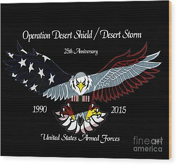 Armed Forces Desert Storm Wood Print by Bill Richards