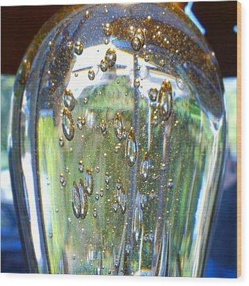 Art Glass Reflections And Bubble Wood Print by Shari Warren