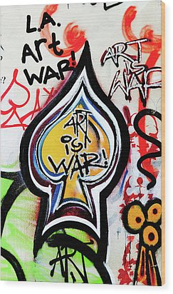 Wood Print featuring the photograph Art Is War by Art Block Collections