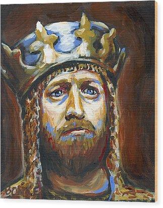 Arthur King Of The Britons Wood Print by Buffalo Bonker