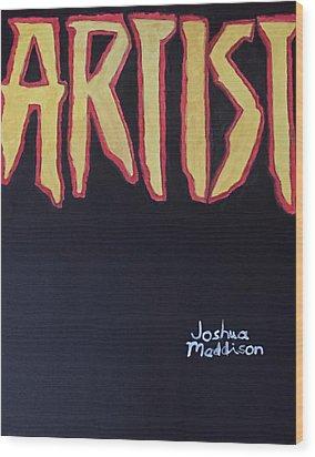 Artist 2009 Movie Wood Print by Joshua Maddison