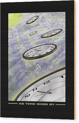 As Time Goes By Wood Print by Mike McGlothlen