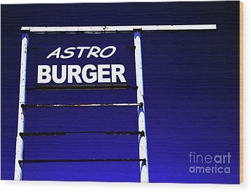 Wood Print featuring the photograph Astro Burger by Jim and Emily Bush