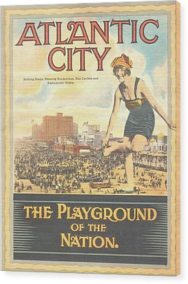 Atlantic City The Playground Of The Nation Wood Print by NewJerseyAlmanac