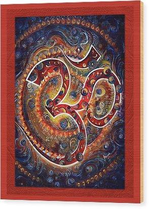 Aum - Vibrations Of Supreme Wood Print