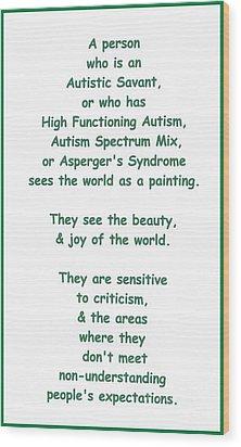 Autism Torture Wood Print