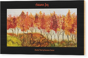 Autumn Joy Wood Print by Suzanne Canner