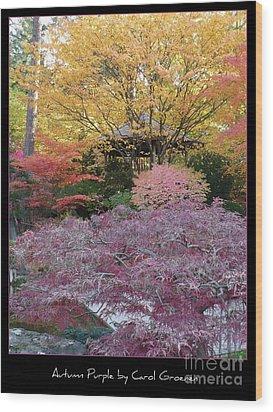 Autumn Purple Wood Print by Carol Groenen