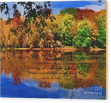 Autumn Serenity Philanthropy Painted Wood Print by Diane E Berry