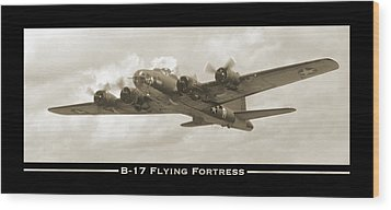 B-17 Flying Fortress Show Print Wood Print by Mike McGlothlen