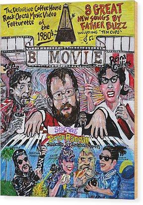 B Movie Wood Print