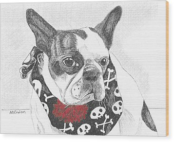 Wood Print featuring the drawing Bad To The Bone by Arlene Crafton
