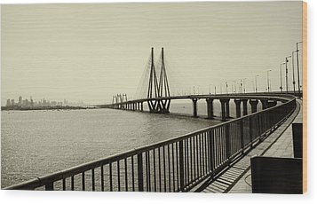 Bandra Worli Sea Link Wood Print by For me, photographs are a great medium to tell a story. Whe