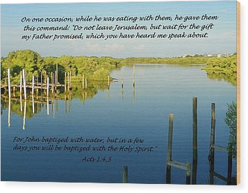 Baptized Wood Print by Sheri McLeroy