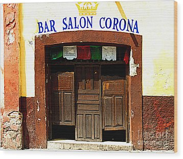 Bar Salon Corona Wood Print by Mexicolors Art Photography