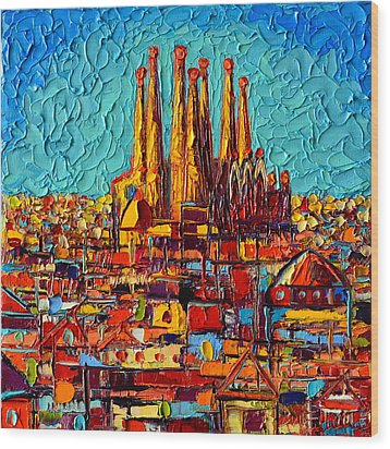Barcelona Abstract Cityscape - Sagrada Familia Wood Print