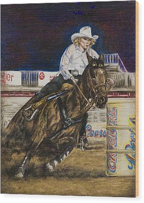 Barrel Racer Wood Print by Laurie Tietjen