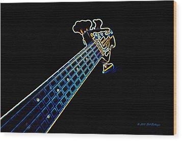 Bass Guitar Wood Print by Bill