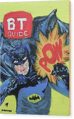 Batman Day 15 Wood Print by B T