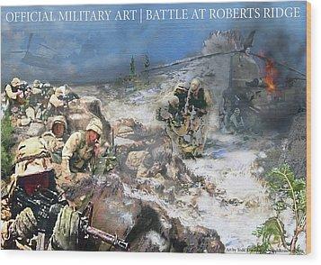 Battle At Roberts Ridge Wood Print by Todd Krasovetz