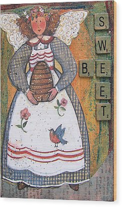 Wood Print featuring the painting Be Sweet Altered Art Mixed Media by Barbara Giordano