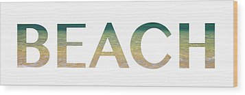 Beach Letter Art Wood Print by Saya Studios