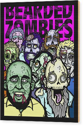 Bearded Zombies Group Photo Wood Print by Christopher Capozzi