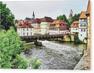 Beautiful Bamberg On The River Wood Print by Kirsten Giving