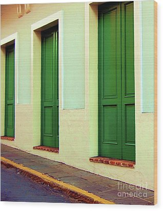 Behind The Green Doors Wood Print by Debbi Granruth