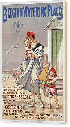 Belgium Ostende Vintage Travel Poster Restored Wood Print by Carsten Reisinger