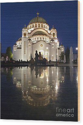 Wood Print featuring the photograph Belgrade Serbia Orthodox Cathedral Of Saint Sava  by Danica Radman