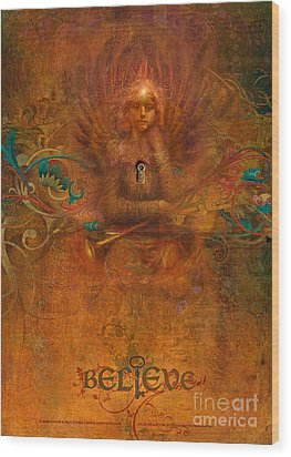 Believe Wood Print by Silas Toball